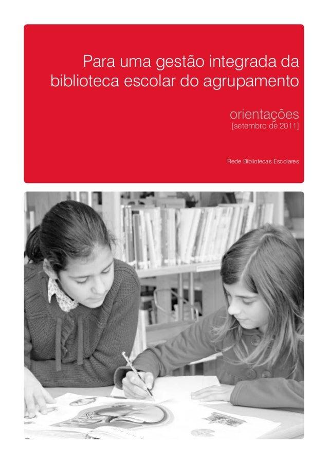 Para uma gestão integrada dabiblioteca escolar do agrupamento                       orientações                        [se...