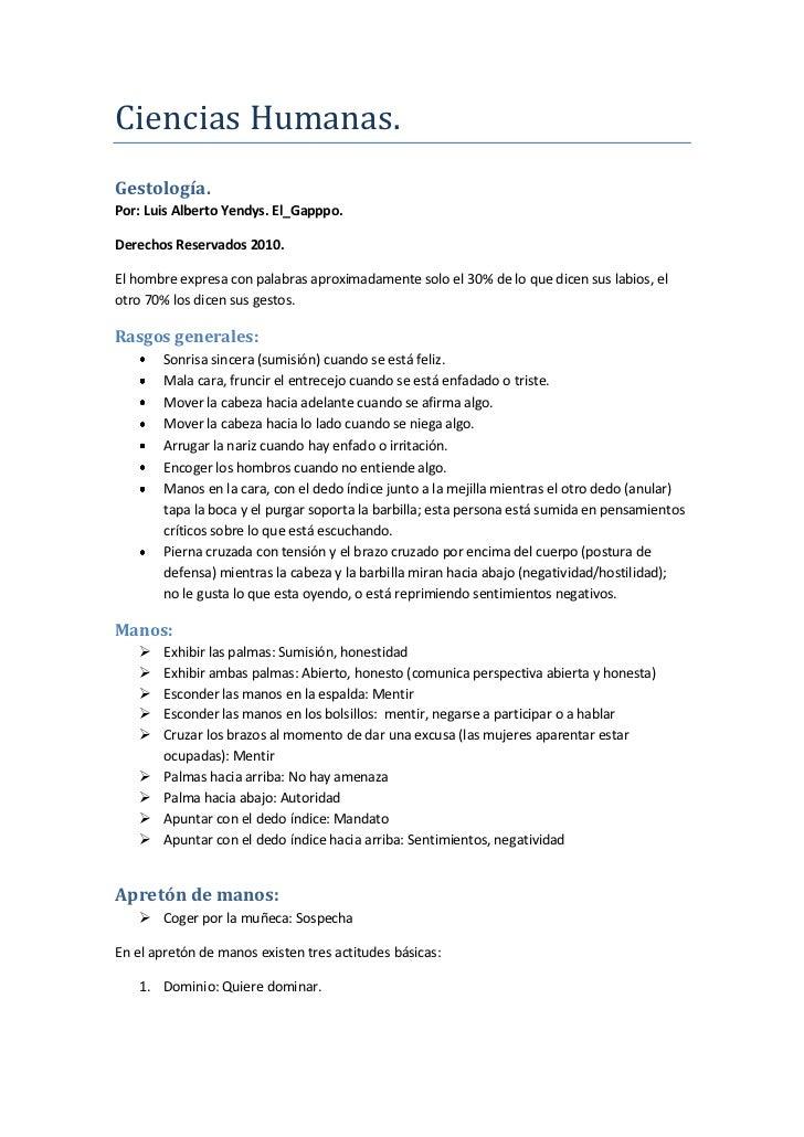 Ciencias Humanas.Gestología.Por: Luis Alberto Yendys. El_Gapppo.Derechos Reservados 2010.El hombre expresa con palabras ap...