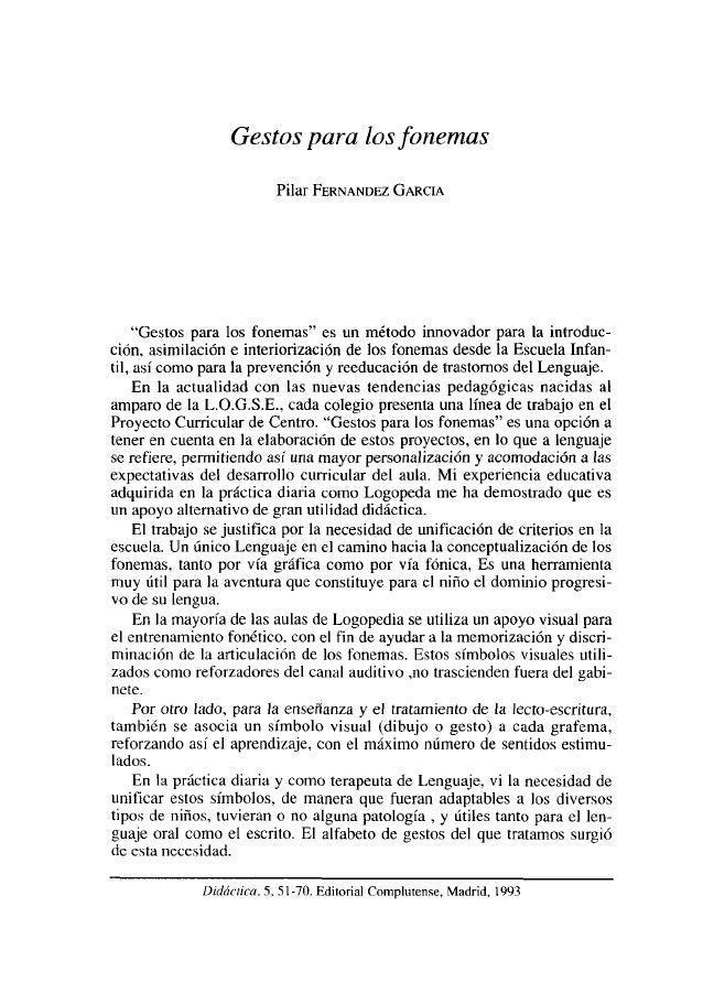 """Gestos para losfonemas Pilar FERNANDEZ GARCíA  """"Gestos para los fonemas"""" es un método innovador para la introducción, asim..."""