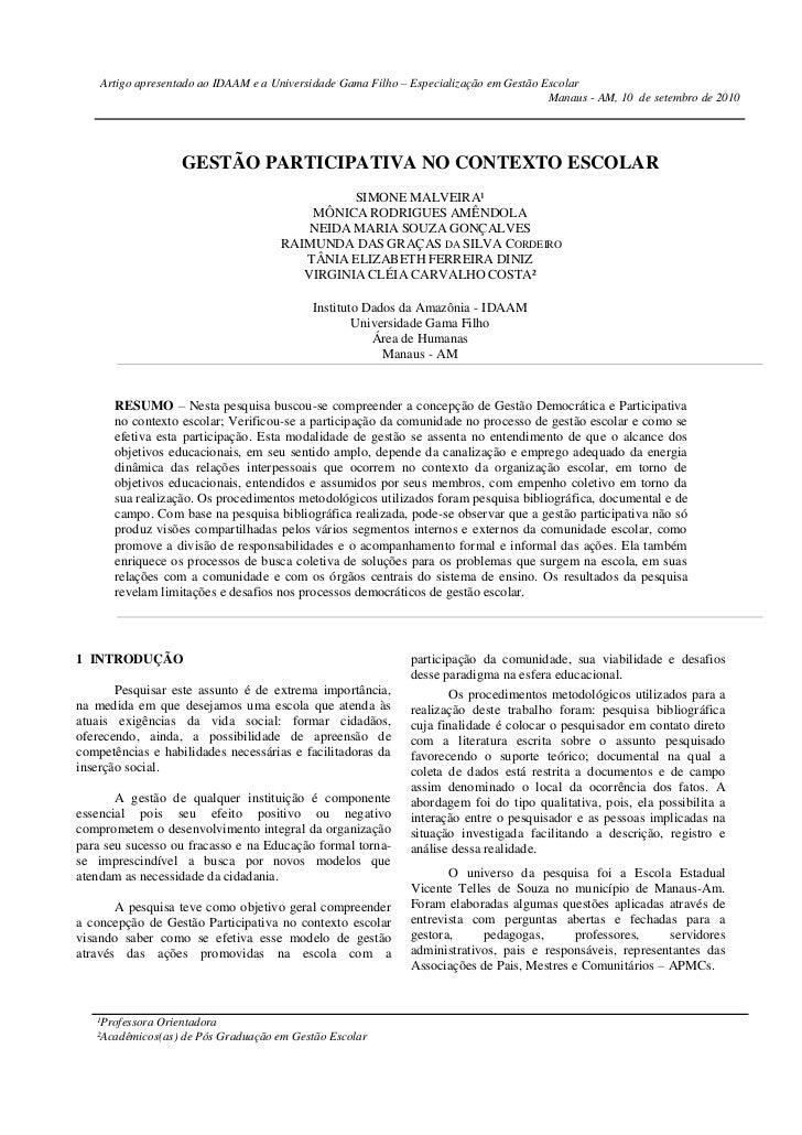 Artigo apresentado ao IDAAM e a Universidade Gama Filho – Especialização em Gestão Escolar                                ...