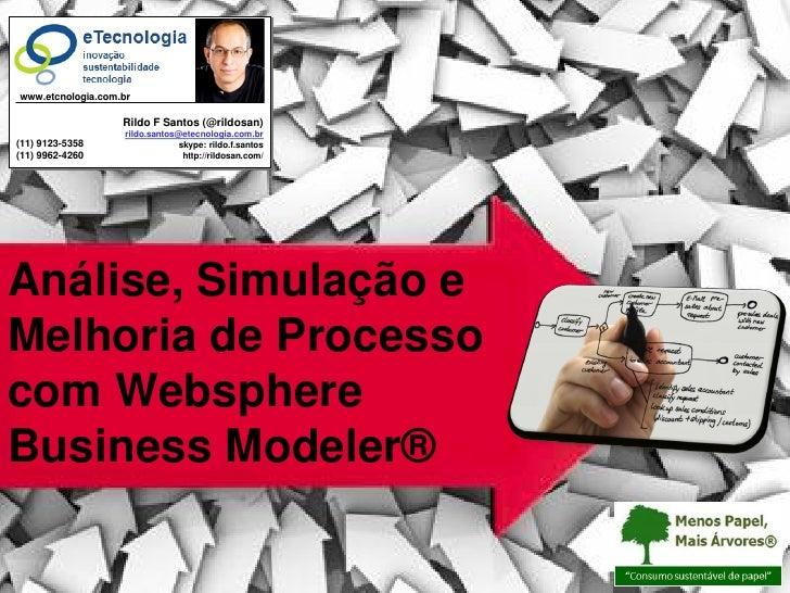 Melhoria de Processo: Simulação de Processo com WBM®                         www.etcnologia.com.br                        ...