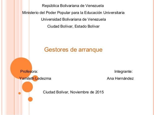 República Bolivariana de Venezuela Ministerio del Poder Popular para la Educación Universitaria Universidad Bolivariana de...