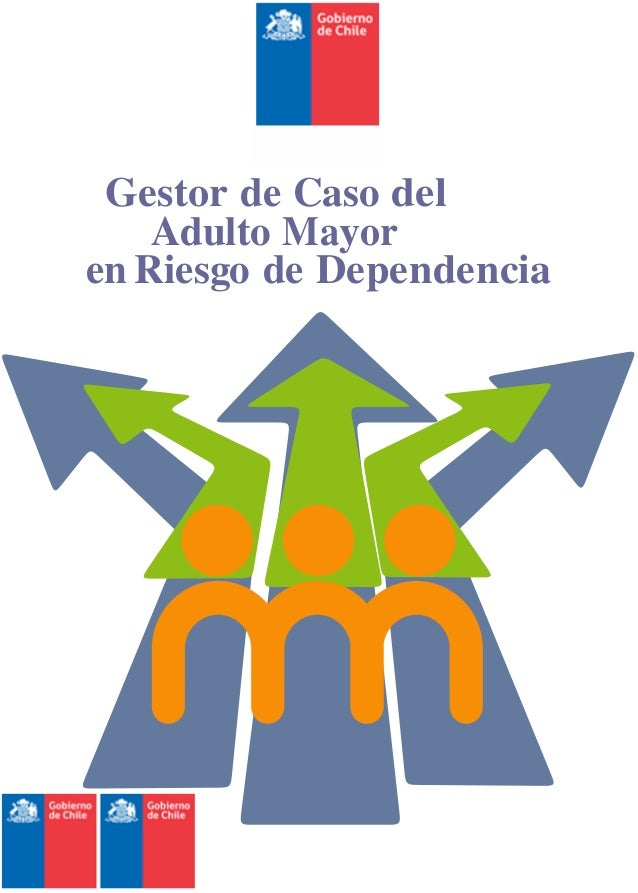 Gestor de Caso del Adulto Mayor en Riesgo de Dependencia