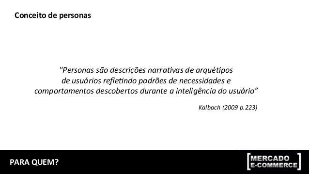 LEVANTAMENTO  DE  DADOS  PARA  CONSTRUÇÃO  DE  PERSONAS   Fonte  de  dados   Dados  quan@ta@vos   ...