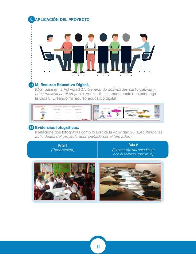 11 APLICACIÓN DEL PROYECTO Mi Recurso Educativo Digital. (Con base en la Actividad 27: Generando actividades participativa...