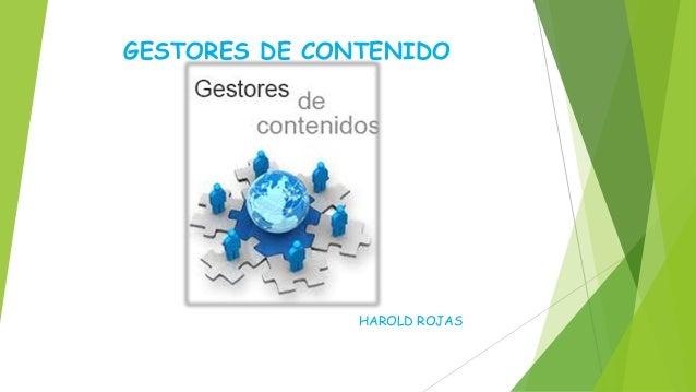 GESTORES DE CONTENIDO HAROLD ROJAS