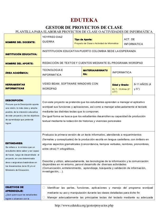 EDUTEKA                                        GESTOR DE PROYECTOS DE CLASE          PLANTILLA PARA ELABORAR PROYECTOS DE ...