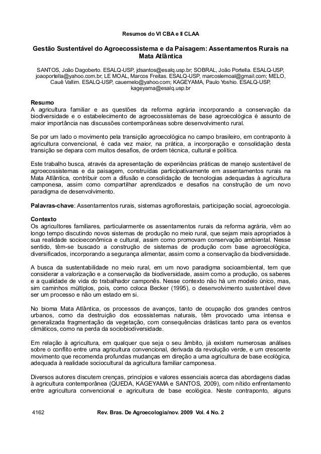 Resumos do VI CBA e II CLAA Gestão Sustentável do Agroecossistema e da Paisagem: Assentamentos Rurais na Mata Atlântica SA...