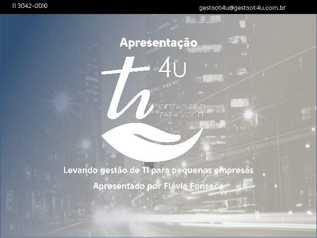 2 www.gestaoti4u.com.br