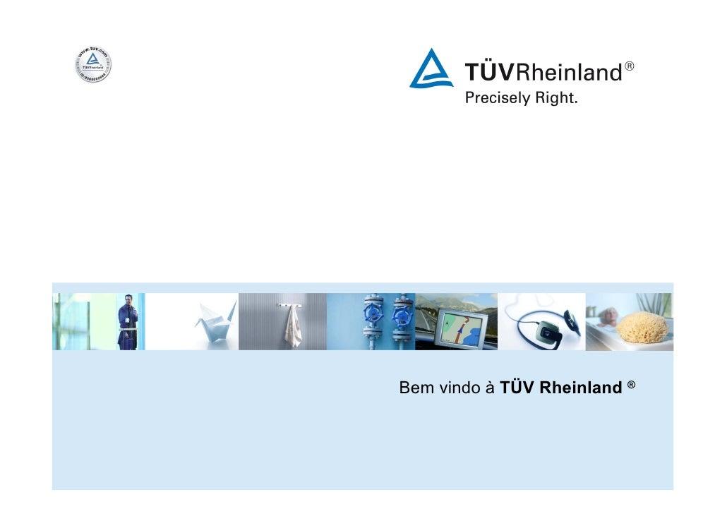 Bem vindo à TÜV Rheinland ®