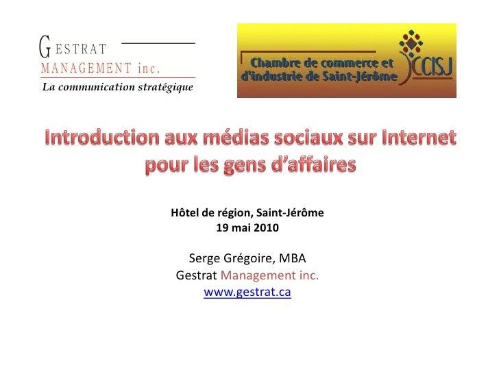 La communication stratégique                            Hôtel de région, Saint-Jérôme                                19 ma...
