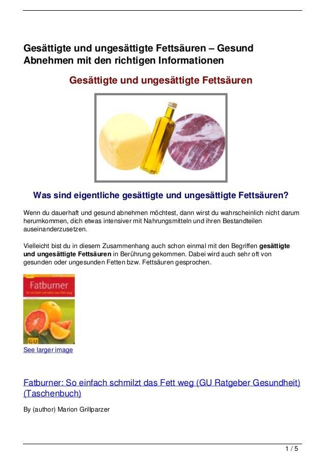 Gesättigte und ungesättigte Fettsäuren – GesundAbnehmen mit den richtigen Informationen                Gesättigte und unge...