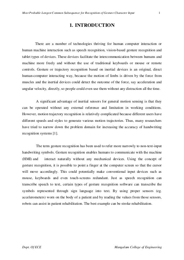 Most Probable Longest Common Subsequence for Recognition of Gesture Character Input 1 Dept. Of ECE Mangalam College of Eng...