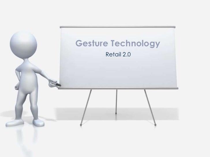 Gesture Technology      Retail 2.0