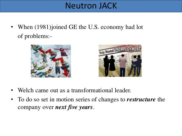 ges two decade transformation essay Ge's two-decade transformation: jack welch's leadership with the coming retirement of jack welch, ge is challenged with whether someone can maintain the pace of development which has started during the welch era in 1980s, welch has transformed the company's business portfolio and in the late 1980s and 1990s, welch has introduced his.