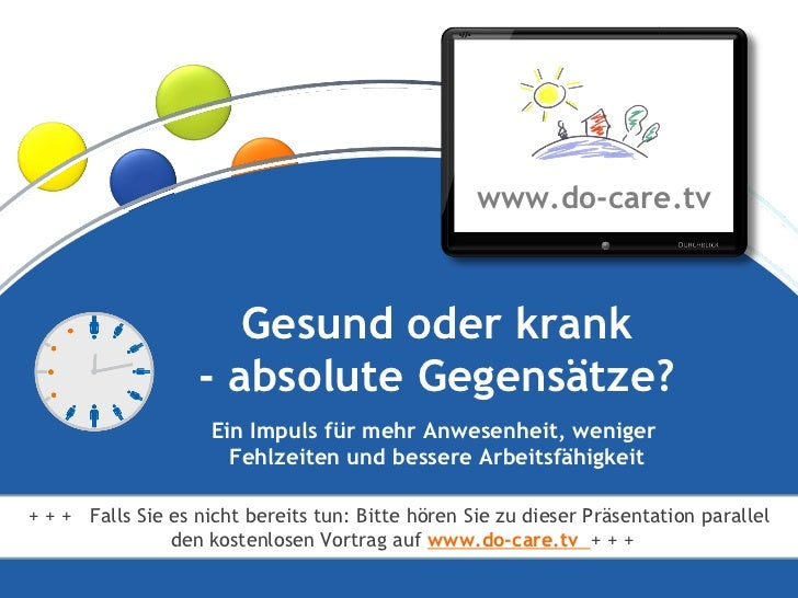®                                                   www.do-care.tv                           Gesund oder krank            ...