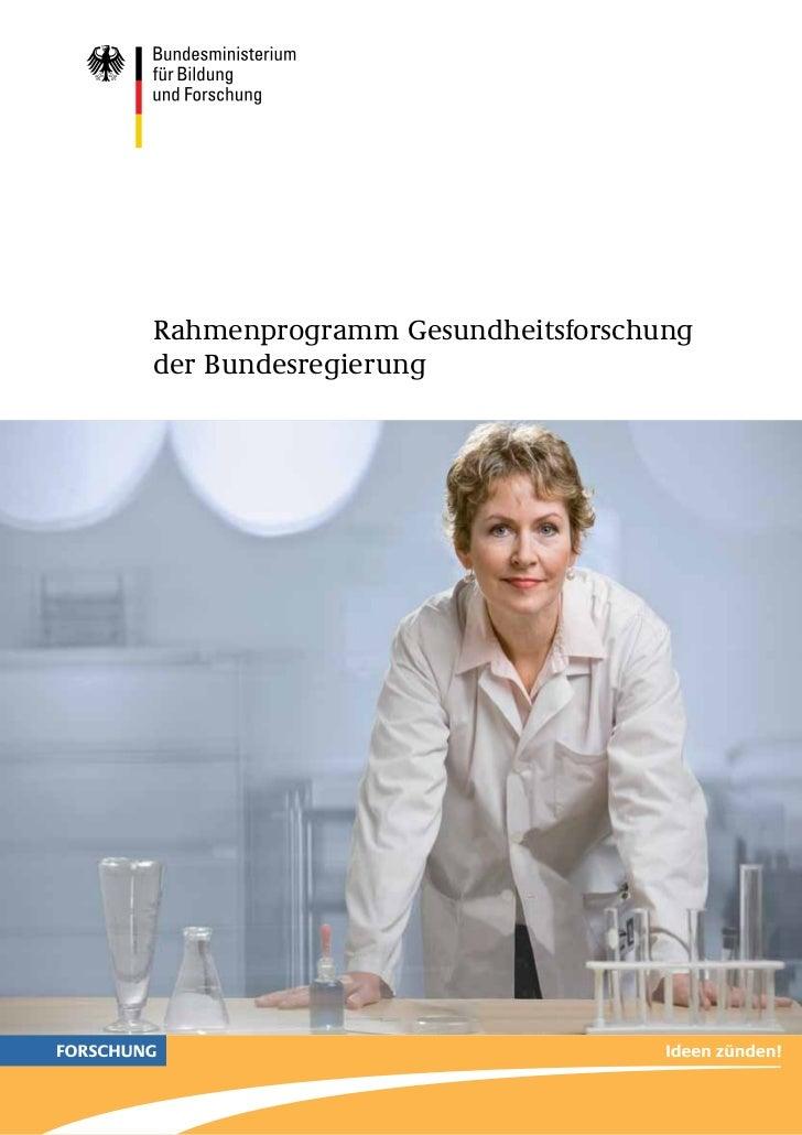 Rahmenprogramm Gesundheitsforschungder Bundesregierung