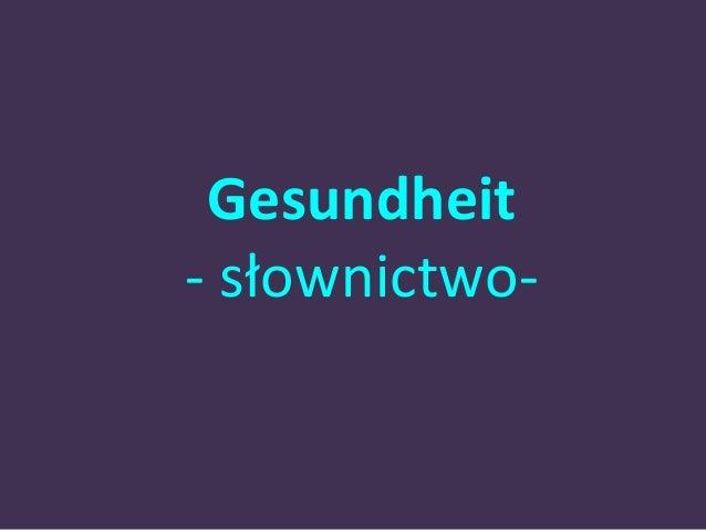 Gesundheit  - słownictwo-