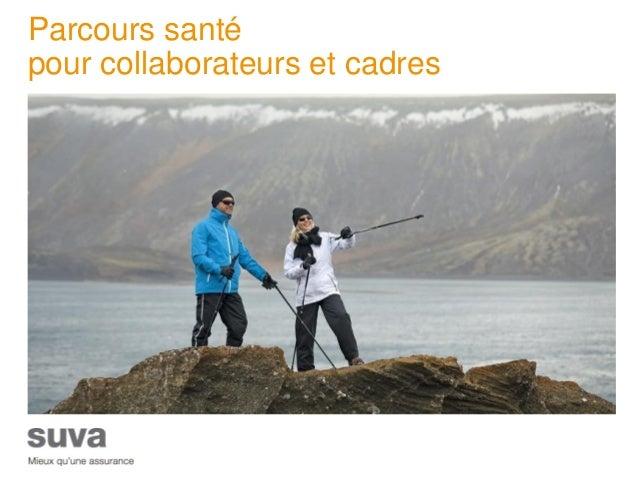 Parcours santé pour collaborateurs et cadres