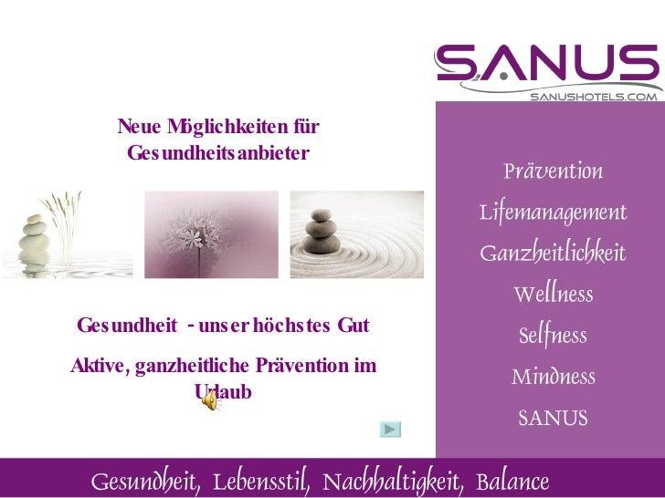 Neue Möglichkeiten für       Gesundheitsanbieter     Gesundheit - unser höchstes Gut Aktive, ganzheitliche Prävention im  ...