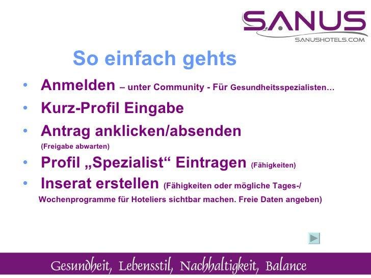 <ul><li>Anmelden  – unter Community - Für  Gesundheitsspezialisten…   </li></ul><ul><li>Kurz-Profil Eingabe </li></ul><ul>...