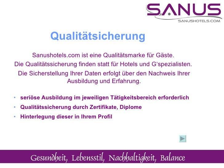 <ul><li>Sanushotels.com ist eine Qualitätsmarke für Gäste.  </li></ul><ul><li>Die Qualitätssicherung finden statt für Hote...