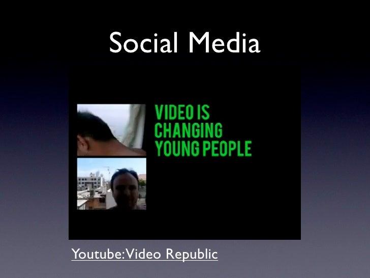 Social MediaYoutube:Video Republic