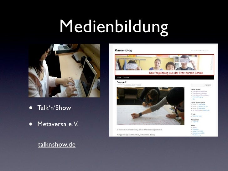Medienbildung•   Talk'n'Show•   Metaversa e.V.    talknshow.de