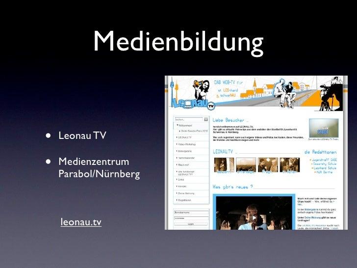 Medienbildung•   Leonau TV•   Medienzentrum    Parabol/Nürnberg    leonau.tv