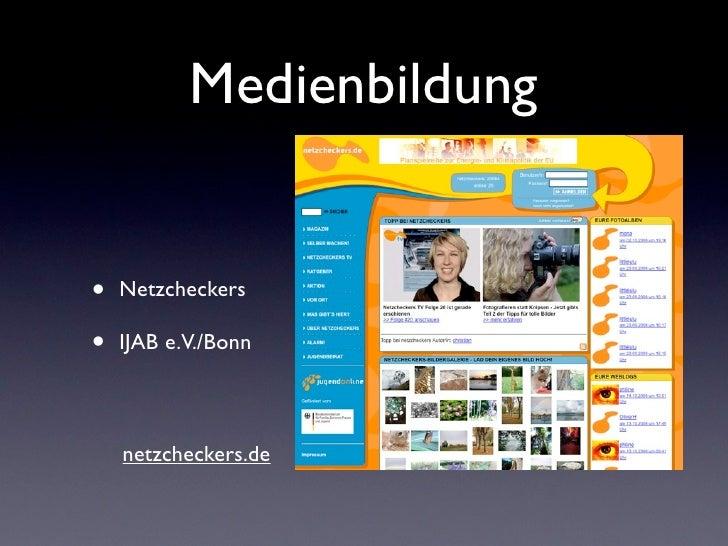 Medienbildung•   Netzcheckers•   IJAB e.V./Bonn    netzcheckers.de