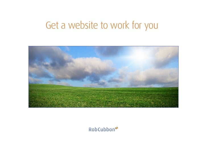 Get a website to work for you