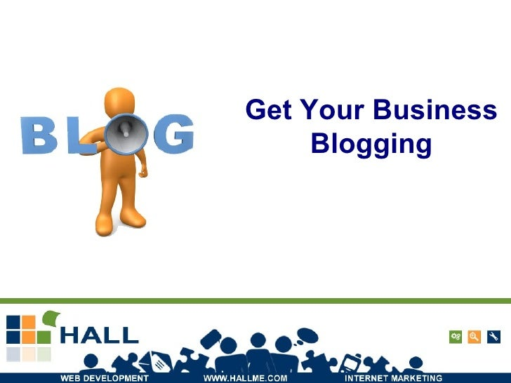 Get Your Business Blogging