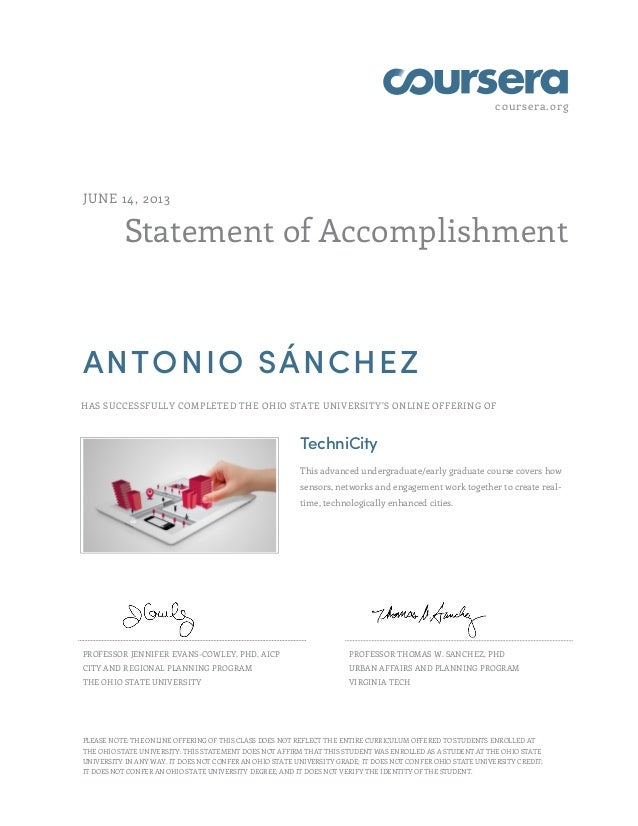 coursera.org Statement of Accomplishment JUNE 14, 2013 ANTONIO SÁNCHEZ HAS SUCCESSFULLY COMPLETED THE OHIO STATE UNIVERSIT...