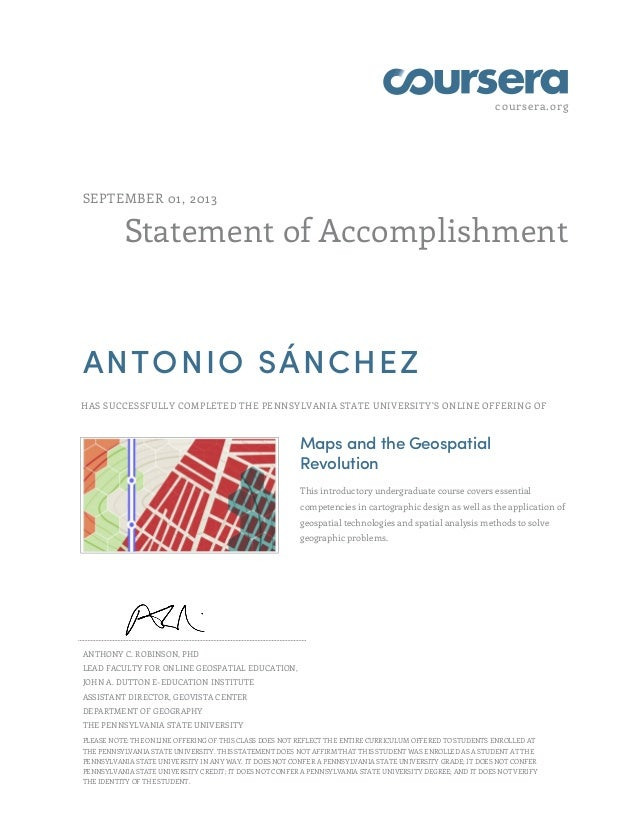 coursera.org Statement of Accomplishment SEPTEMBER 01, 2013 ANTONIO SÁNCHEZ HAS SUCCESSFULLY COMPLETED THE PENNSYLVANIA ST...