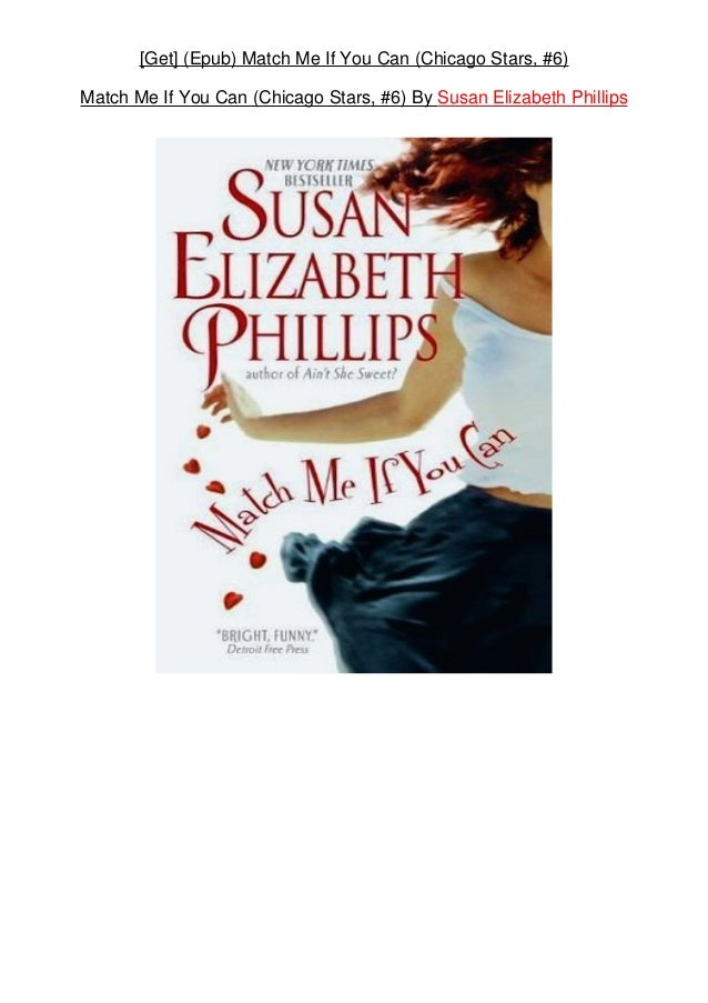 Read Match Me If You Can Chicago Stars 6 By Susan Elizabeth Phillips