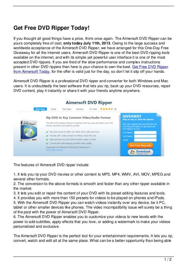 Get Free DVD Ripper Today! If you thought all good things have a price, think once again. The Aimersoft DVD Ripper can be ...