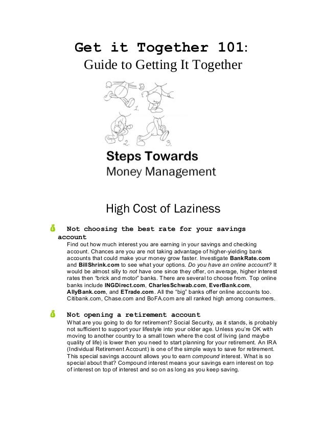 Get it Together 101: Guide to Getting It Together High Cost of Laziness  Not choosing the best rate for your savings acco...