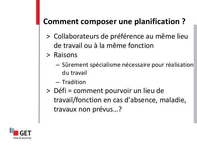 > Collaborateurs de préférence au même lieu de travail ou à la même fonction > Raisons – Sûrement spécialisme nécessaire p...
