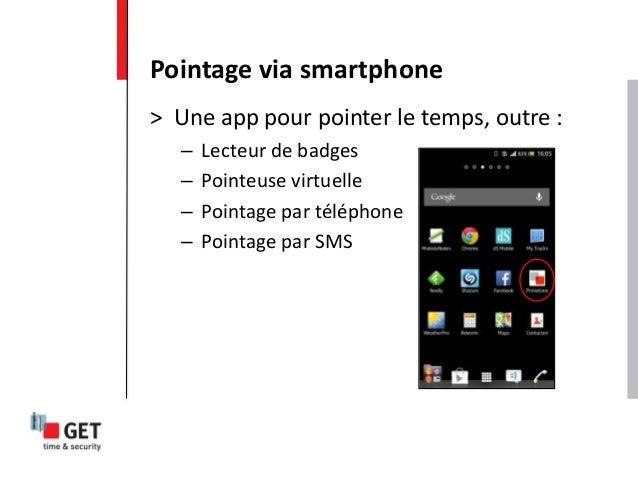 > Une app pour pointer le temps, outre : – Lecteur de badges – Pointeuse virtuelle – Pointage par téléphone – Pointage par...