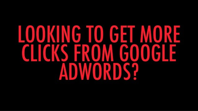 12 Proven Tricks That Get More Clicks From Google AdWords Slide 2