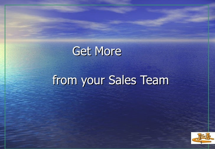 Get More  from your Sales Team