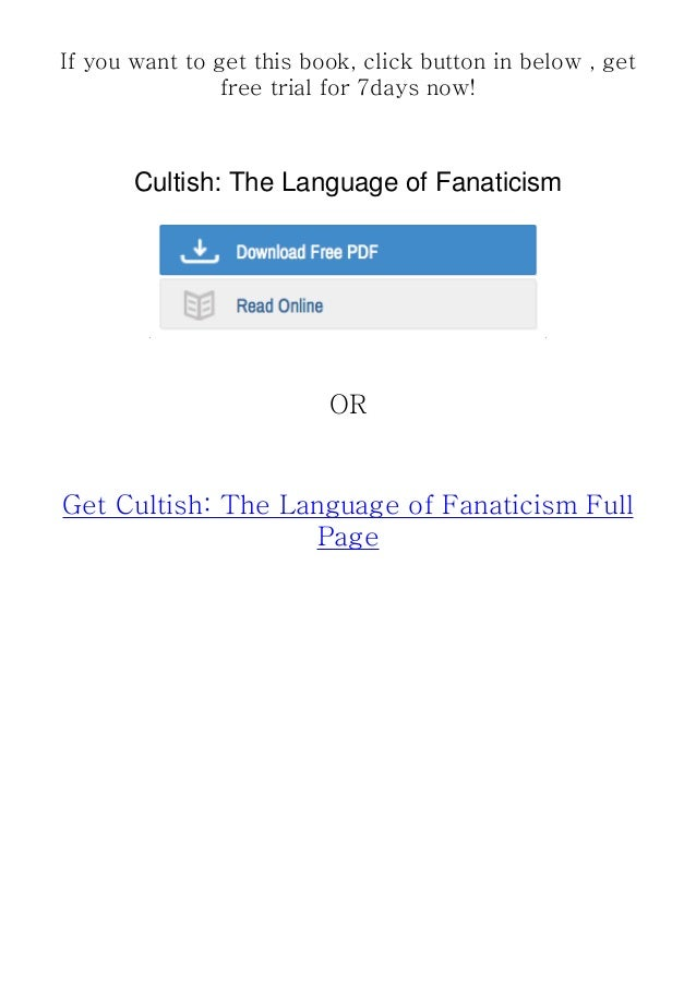 ^Get Now^ Cultish: The Language of Fanaticism BY : Amanda Montell