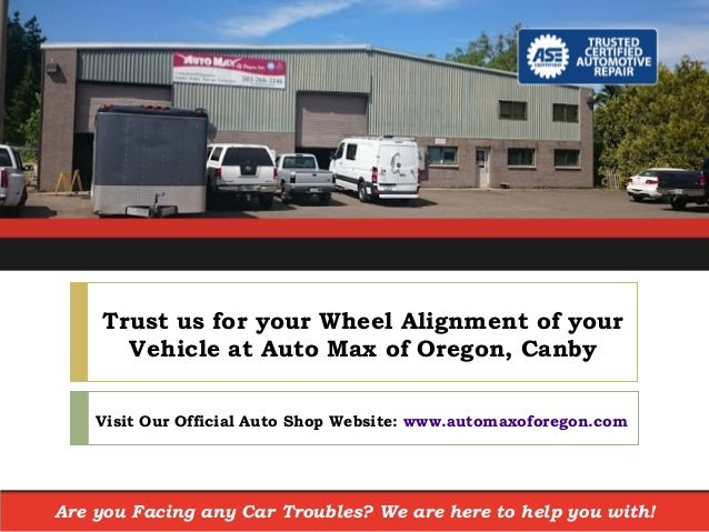 How Much Does A Wheel Alignment Cost >> Ask Your Canby Oregon Auto Shop How Much Does A Wheel