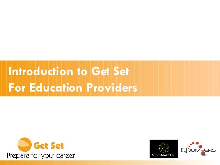 Introduction to Get Set For Education Providers