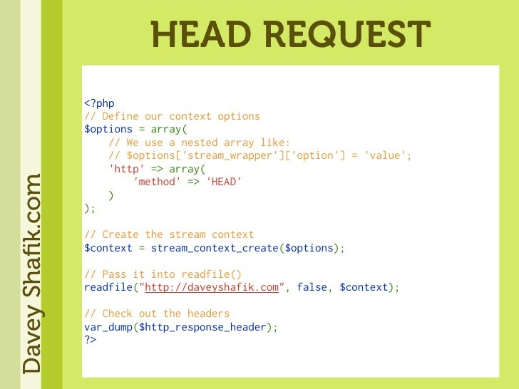 HEAD REQUEST                   <?php                   //Defineourcontextoptions                   $options=array(  ...