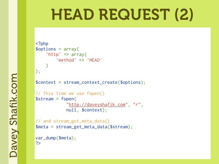 HEAD REQUEST (2)                   <?php                   $options=array(                   'http'=>array(       ...