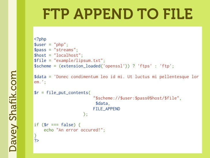 FTP APPEND TO FILE                   <?php                   $user=quot;phpquot;;                   $pass=quot;streams...