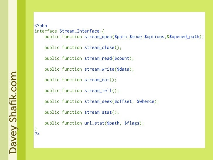 <?php                   interfaceStream_Interface{                   publicfunctionstream_open($path,$mode,$option...