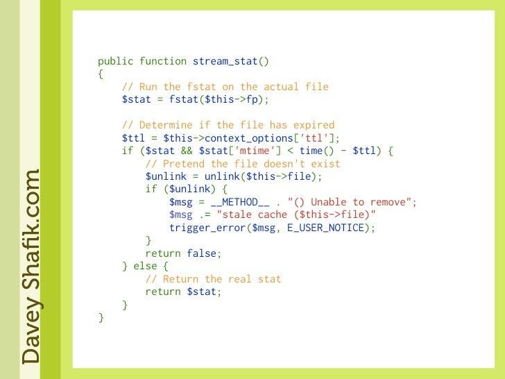 publicfunctionstream_stat()                   {                   //Runthefstatontheactualfile   ...