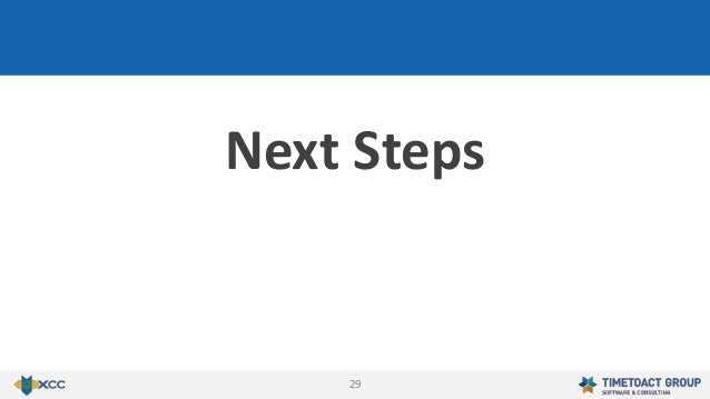 29 Next Steps